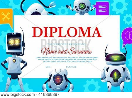 Kids Diploma With Robots Droids And Cartoon Androids, Vector Certificate Award. Kindergarten Or Kid