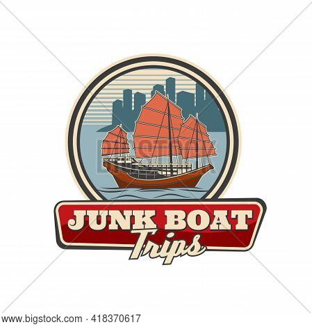 Junk Boat With Red Sail, Hong Kong Travel Icon, Vector Sailboat In Chinese Harbor. Retro Emblem For