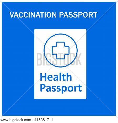 Health Passport Vector Illustration. Personal Medical Document. Vaccination Passport. Covid19 Concep