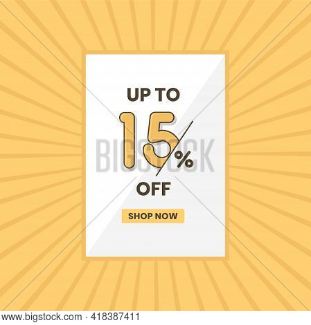 Up To 15% Off Sales Offer. Promotional Sales Banner Up To 15% Discount Offer
