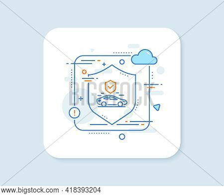 Transport Insurance Line Icon. Abstract Vector Button. Car Risk Coverage Sign. Vehicle Protection Sy