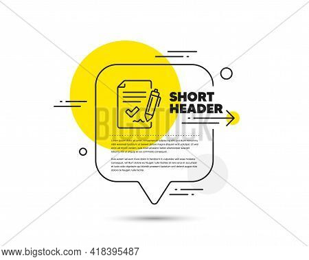 Approved Agreement Line Icon. Speech Bubble Vector Concept. Sign Document. Accepted Or Confirmed Sym