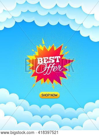 Best Offer Sticker. Cloud Sky Background With Offer Message. Discount Banner Shape. Sale Coupon Bubb