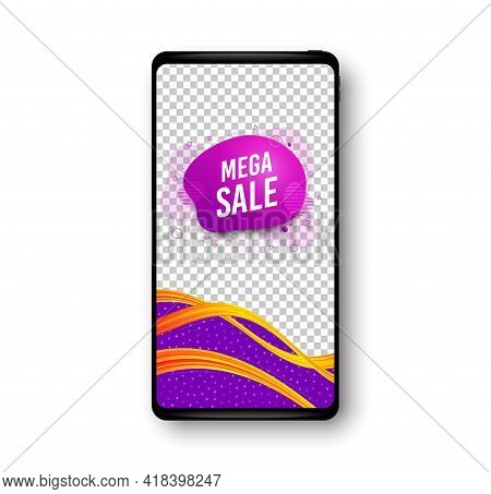 Mega Sale Sticker. Phone Mockup Vector Banner. Discount Banner Shape. Coupon Bubble Icon. Social Sto