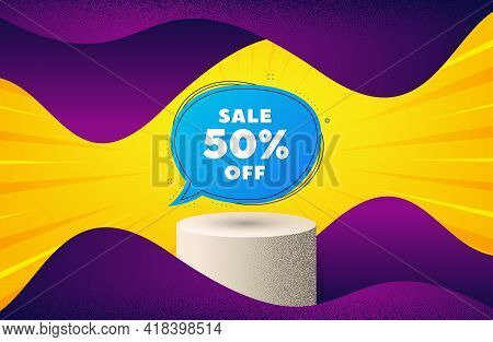 Sale 50 Percent Off Bubble Banner. Background With Podium Platform. Discount Sticker Shape. Coupon B