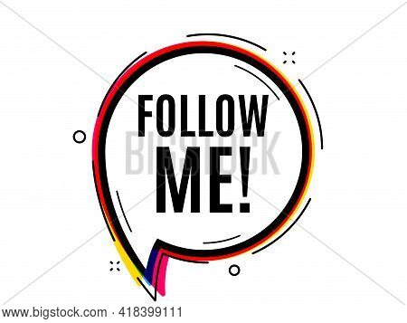 Follow Me Symbol. Speech Bubble Vector Banner. Special Offer Sign. Super Offer. Thought Or Dialogue