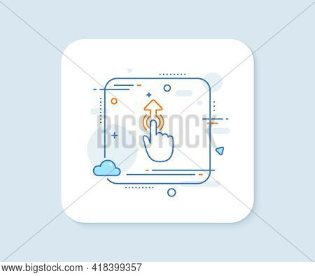Swipe Up Line Icon. Abstract Square Vector Button. Move Finger Sign. Touch Technology Symbol. Swipe