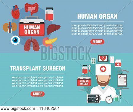 Medical Design Flat Banners Set. Transplant Surgeon And Human Organ Icon. Human Organs For Transplan