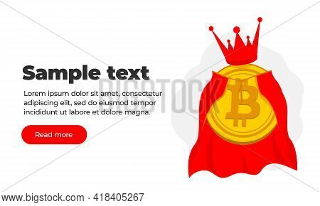 Gold Coin Of Virtual Crypto Currency Bitcoin In A Golden Crown And Royal Mantle. A Very Beautiful Ba