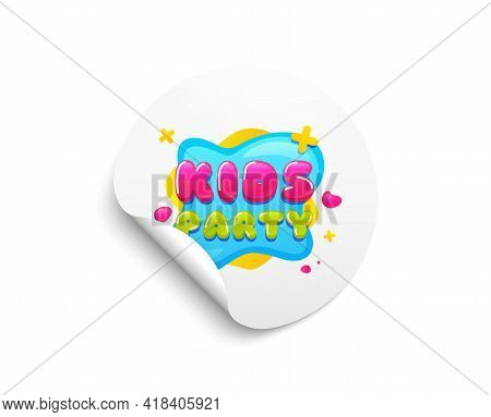Kids Party Sticker. Circle Sticker With Offer Banner. Fun Playing Zone Banner. Children Games Party