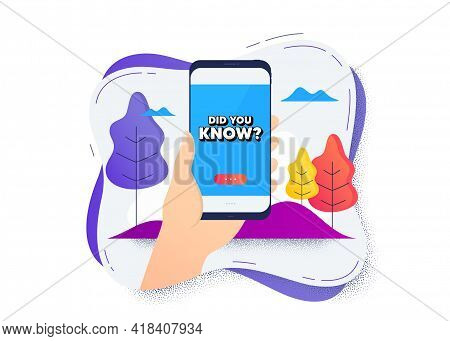 Did You Know. Hand Hold Mobile Phone Icon. Smartphone Message. Special Offer Question Sign. Interest