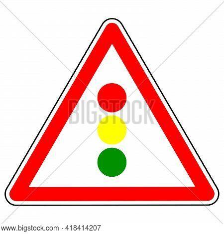 Warning Road Sign Traffic Light Regulation. Warning About Approaching A Traffic Light. Traffic Rules