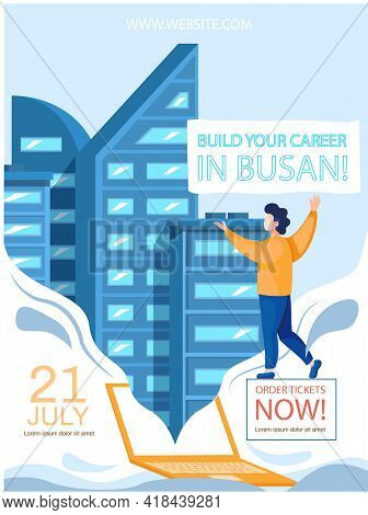 Build Your Career In Busan Training Poster Announcement, Business Concept With Text And Man Standing