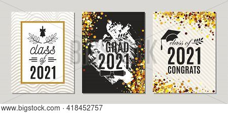 Graduation Class Of 2021 Greeting Cards Set Of Three Templates In Gold Colors. Vector Party Invitati