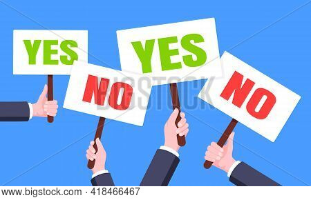 Hands Hold Yes And No Words Banners Plate Business Concept Flat Style Design Vector Illustration. De