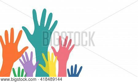 Hands Up Protest, Elections, Solidarity Concept Vector Illustration With White Space. Hands Silhouet