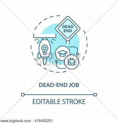 Dead-end Job Concept Icon. Impossibility To Job Growth Idea Thin Line Illustration. Job Transition R