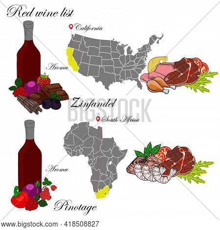 Zinfandel And Pinotage. The Wine List. An Illustration Of A Red Wine With An Example Of Aromas, A Vi