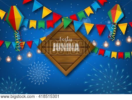 Festa Junina Background With Colorful Pennants And Balloons. Brazilian June Festival Poster.