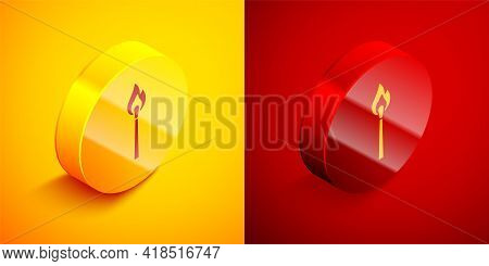 Isometric Burning Match With Fire Icon Isolated On Orange And Red Background. Match With Fire. Match