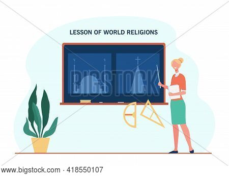 Female Teacher Explaining About World Religions. Lesson, Faith, Church Flat Vector Illustration. Edu
