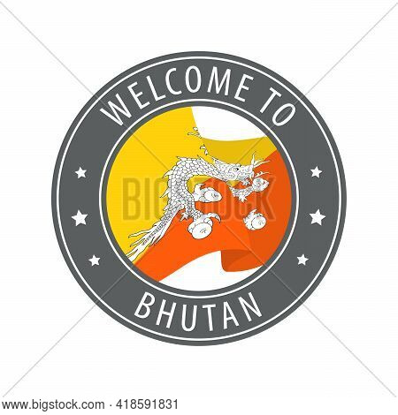 Welcome To Bhutan. Gray Stamp With A Waving Country Flag. Collection Of Welcome Icons.