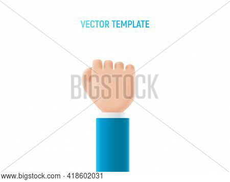 Cartoon Hand Shows Fist. Gesture Fist Of Cartoon Hand. Vector 3d Illustration.