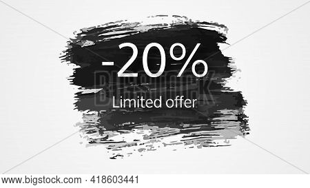 Limited Offer Banner On Black Brush Stroke With A 20% Discount. White Numbers On Black Brush Stroke