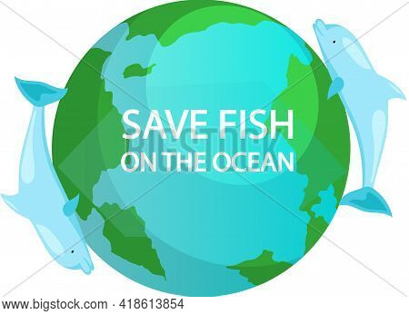 Dolphins Swim Around Of Planet. Eco Friendly Nature Conservation, Ocean Protection. Representatives