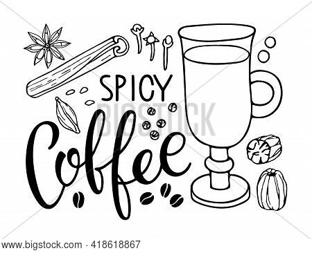 Coffee Ingredients Set. Hand Drawn Coffee Recipe With Elements. Doodle Outline Vector Illustration.