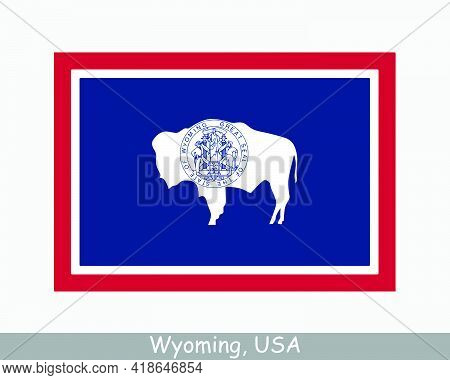 Wyoming Usa State Flag. Flag Of Wy, Usa Isolated On White Background. United States, America, Americ