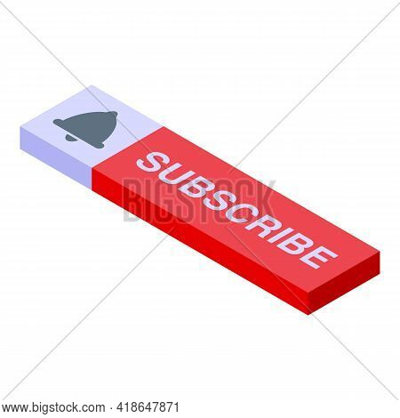Subscribe Option Icon. Isometric Of Subscribe Option Vector Icon For Web Design Isolated On White Ba