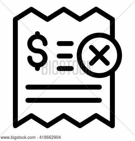 Bill Payment Cancellation Icon. Outline Bill Payment Cancellation Vector Icon For Web Design Isolate