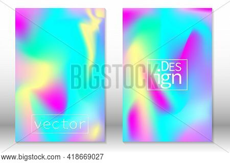 Hologram Gradient Background. Set Of Holographic Cover. Iridescent Graphic Template For Banner, Invi