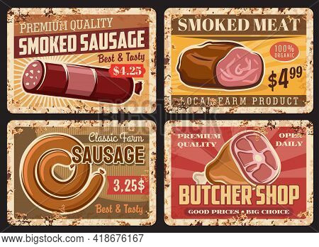 Smoked Sausages And Meat Rusty Metal Plates. Butchery Or Butcher Shop Vector Grunge Tin Signs. Meat