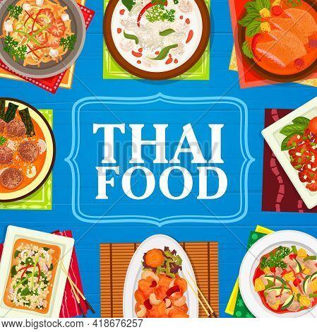 Thai Cuisine Restaurant Meals Banner. Shrimp Noodles Pad Thai, Meatball Soup And Basil Chicken Pad K