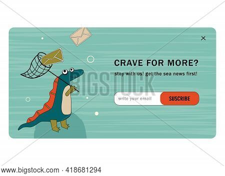 Subscribe Cartoon Vector Mailout Template With Ancient Dino. Cute Dino Catching Envelope With Hand N