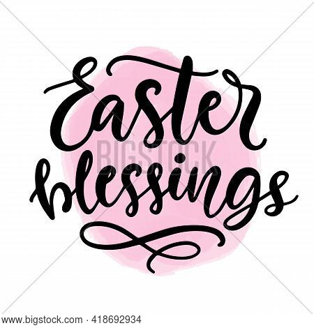 Easter Blessings Calligraphy On Watercolour Stain Background