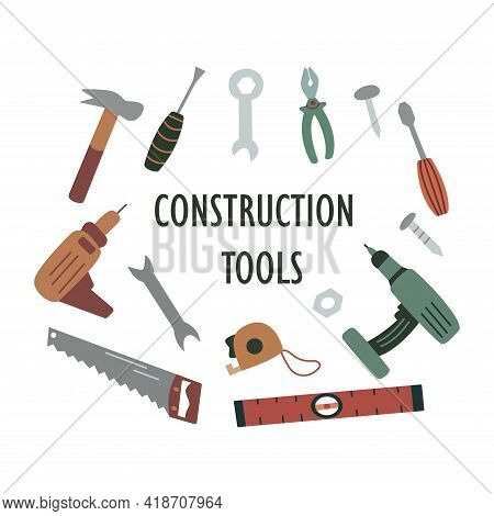 Construction Tools. Building Tools. Set Of Tools For Work And Repair. Colorful Vector Illustration I