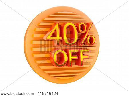 40 Percent Off Isolated On White Background, Promotional Stamp For Application In Banner, Label And