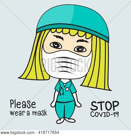 Cute Female Doctor Characters Wearing Medical Mask Standing Next To Word- Please Wear A Mask- Stop C