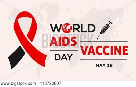 World Aids Vaccine Day Prevention And Awareness Vector Concept. Banner, Poster World Aids Vaccine Da