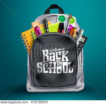 Back To School Vector Concept Design. Welcome Back To School In Backpack With Colorful Supplies Like