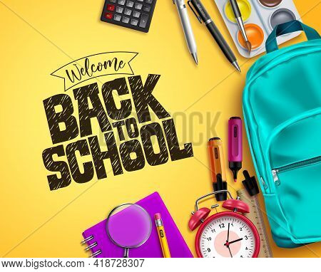 Back To School Vector Background Design. Welcome Back To School Text With Colorful Educational Suppl
