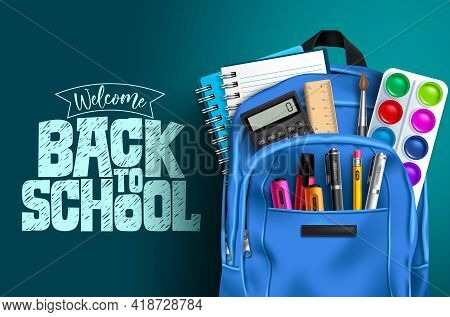 Back To School Vector Template Design. Welcome Back To School Text With Educational Supplies Like Ba