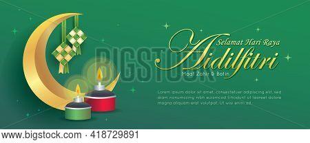 Hari Raya Aidilfitri Banner Design. Golden Crescent Moon, Ketupat & Pelita Oil Lamp On Green Backgro