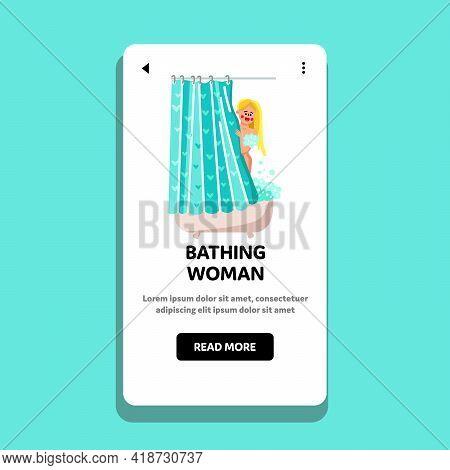 Bathing Woman Hygiene Washing Procedure Vector. Young Girl Bathing With Shampoo In Bathroom. Charact