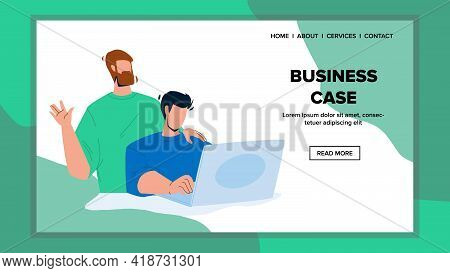 Business Case Make Businesspeople Together Vector. Businessman Making Business Case With Employee Fo
