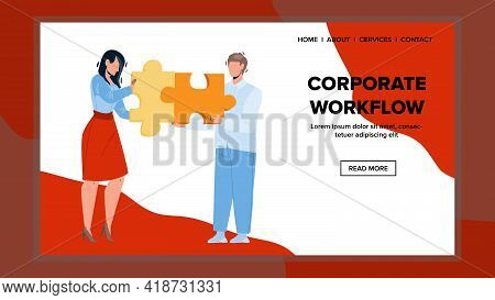 Corporate Workflow Business Working Process Vector. Businessman And Businesswoman Company Corporate