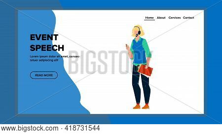 Event Speech Speaking Businesswoman Speaker Vector. Event Speech Talking Young Woman For Conference